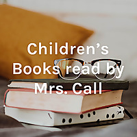 Little House on the Prairie - the full series (read by Mrs. Call)