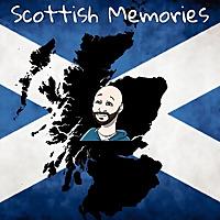 Scottish Memories
