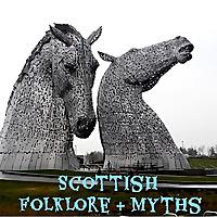 Scottish Folklore & Myths