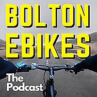 The Bolton Ebikes Podcast