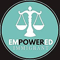 The Empowered Immigrant
