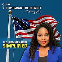 The Immigrant Blueprint