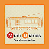 Muni Diaries