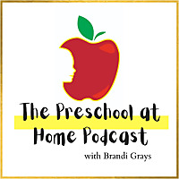 The Preschool at Home Podcast