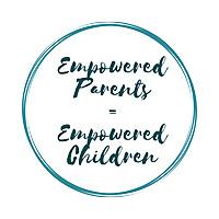 Empowered Parents = Empowered Children