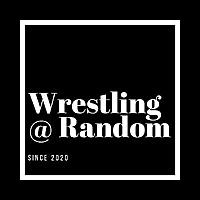 Wrestling At Random