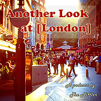 Another Look at London
