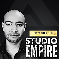 Studio Empire | Gym Owner Podcast