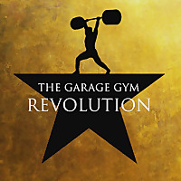 The Garage Gym Revolution