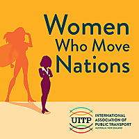 Women Who Move Nations - The Public Transport Podcast