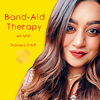 Band-Aid Therapy | A Mental Health Podcast