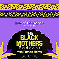 The Black Mothers Podcast