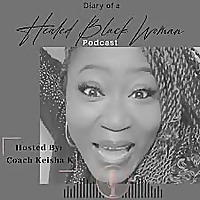 Diary of a Healed Black Woman