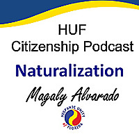 HUF Citizenship Podcast