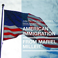 American Immigration from Mariel to Miller