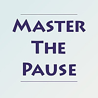 Master The Pause