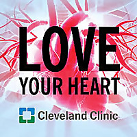 Love Your Heart: A Cleveland Clinic Podcast