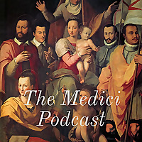 The Medici Podcast