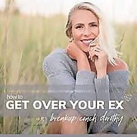How to Get Over Your Ex