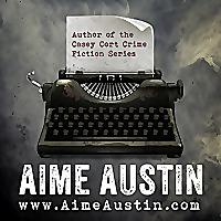 AIME AUSTIN Crime Fiction Author