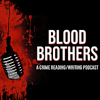 The Blood Brothers Podcast