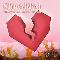Shredded: The Post Breakup Podcast
