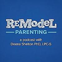 Remodel Parenting