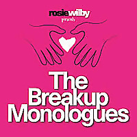 The Breakup Monologues