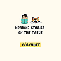 Morning Stories on the Table
