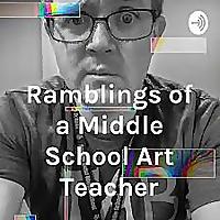 Ramblings of a Middle School Art Teacher