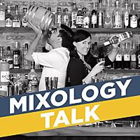 The Mixology Talk Podcast