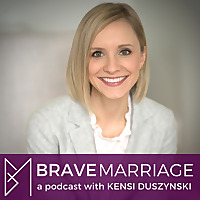 Brave Marriage Podcast