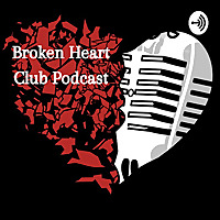 Broken Heart Club Podcast