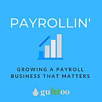 Payrollin'   Growing a Payroll Business That Matters