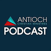 Antioch Christian Ministries Podcast