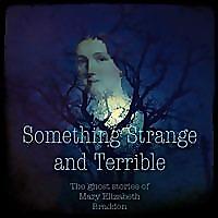 Something Strange And Terrible