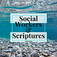 Social Workers and Scriptures