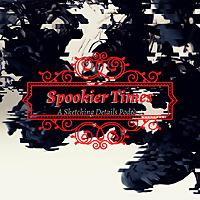 Spookier Times