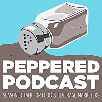 Peppered | A Food and Beverage Marketing Podcast