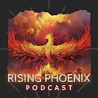 Rising Phoenix Podcast