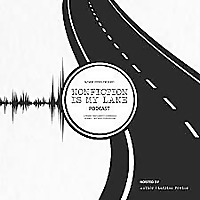 Nonfiction is my Lane | Podcast