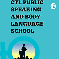 CTL PUBLIC SPEAKING AND BODY LANGUAGE SCHOOL