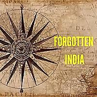 Forgotten India