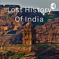 Lost History Of India