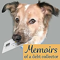 Memoirs of a Debt Collector
