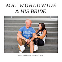 Mr. Worldwide and His Bride