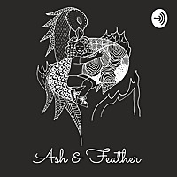 Ash and Feather | A Bird/Girl and Her Father's Cancer