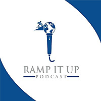 The Ramp. It. Up! Podcast