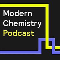 Modern Chemistry Podcast