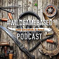 Wild Game Based Podcast